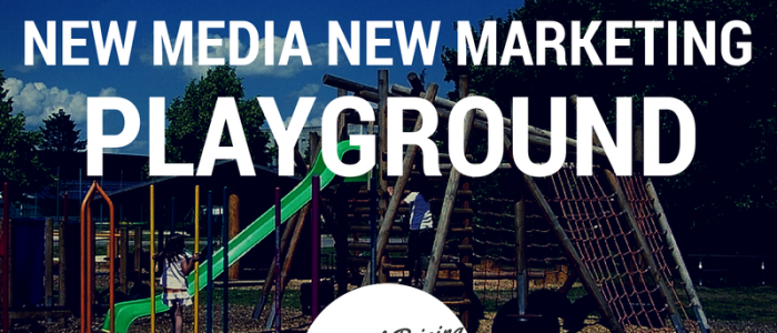 New Media New Marketing Playground