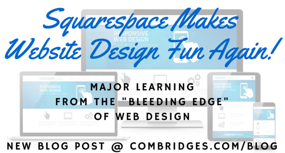CB Blog Squarespace-WebsiteDesign Fun Again!