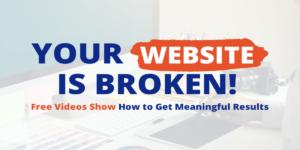 Your Website is Broken